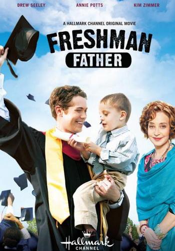 Фильм: Новоиспеченный отец / Freshman Father (2010)
