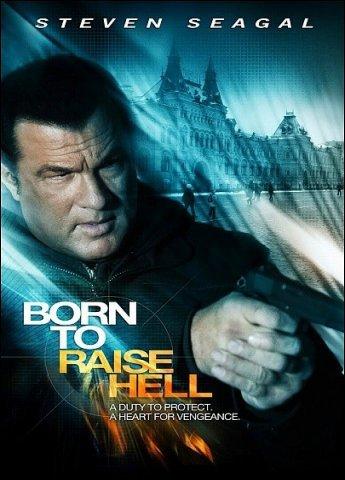 Отчаянный мститель / Born to Raise Hell (2010)