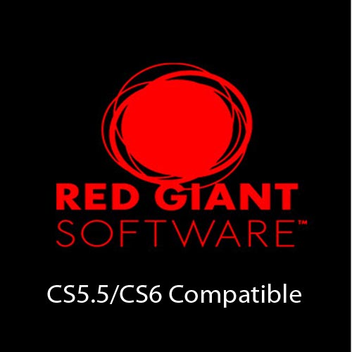 Red Giant: Complete Suite CS5.5/CS6 Compatible (Win64) - набор плагинов